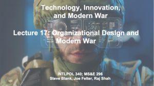 TECHNOLOGY WAR / MODERN WAR
